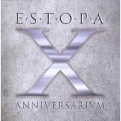 ESTOPA - X ANNIVERSARIVM...