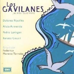 LOS GAVILANES - Zarzuela  (Cd)
