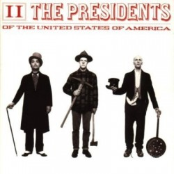 PRESIDENTS OF THE USA - II...