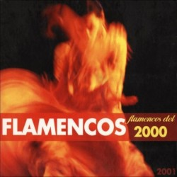 FLAMENCOS DEL 2000 - VARIOS...