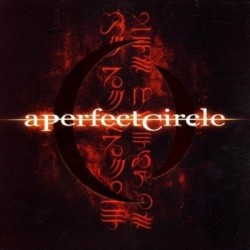 A PERFECT CIRCLE - MER DE...