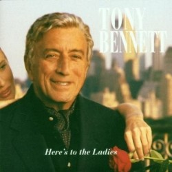 TONY BENNET - HERE´S TO THE...