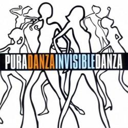 DANZA INVISIBLE - PURA...