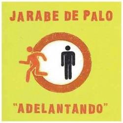 Jarabe De Palo - Adeletando...