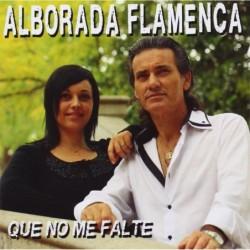 ALBORADA FLAMENCA - QUE NO...