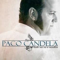 PACO CANDELA - NADIE ME VA...