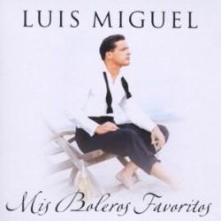 LUIS MIGUEL - MIS BOLEROS...