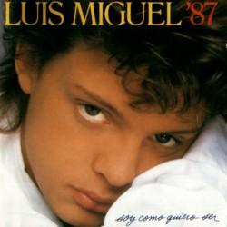 LUIS MIGUEL - ´87 SOY COMO...