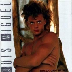 LUIS MIGUEL - BUSCA UNA...