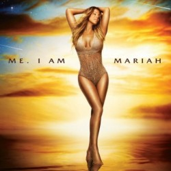 MARIAH CAREY - ME. I AM...