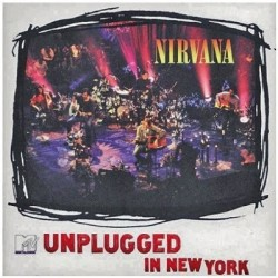 NIRVANA - UNPLUGGED IN NEW...
