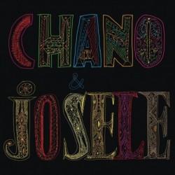CHANO & JOSELE - CHANO &...