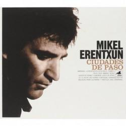 MIKEL ERENTXUN - CIUDADES...