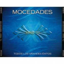 MOCEDADES - ERES TU -TODOS...