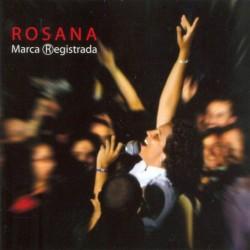 ROSANA - MARCA REGISTRADA...
