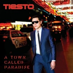 TIESTO - A TOWN CALLED...