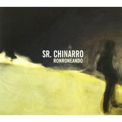 Sr. Chinarro - Ronroneando...