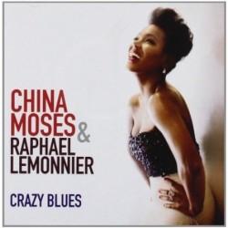 CHINA MOSES - CRAZY BLUES...