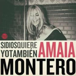 AMAIA MONTERO - SI DIOS...