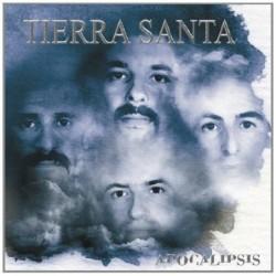 TIERRA SANTA - APOCALIPSIS...