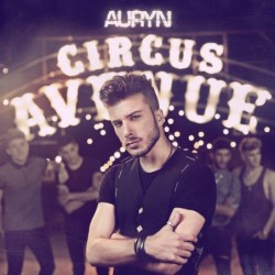 Auryn - Circus Avenue: Blas...