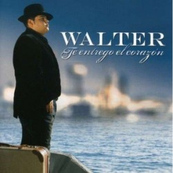 WALTER - TE ENTREGO EL...
