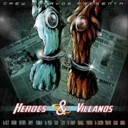 CREW CUERVOS - HEROES &...