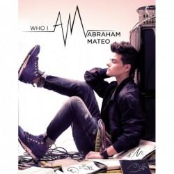 ABRAHAM MATEO - WHO I AM...