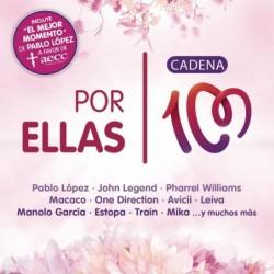 POR ELLAS (CADENA 100) -...