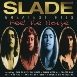 SLADE - FEEL THE...
