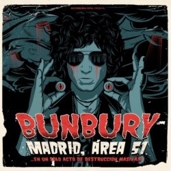 BUNBURY - MADRID ÁREA 51?...
