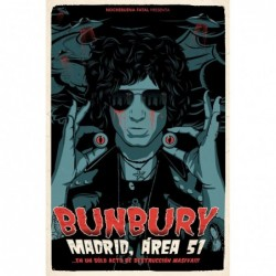 BUNBURY - MADRID: ÁREA 51?...
