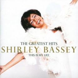 SHIRLEY BASSEY - THIS IS MY...