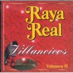 RAYA REAL - VILLANCICOS Vol...