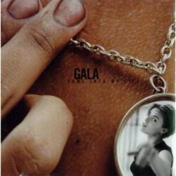 GALA - COME INTO MY LIFE  (Cd)