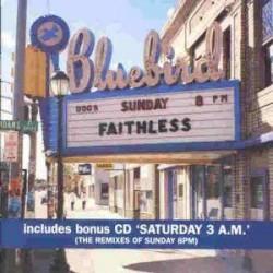 FAITHLESS - SUNDAY 8PM  (2Cd)