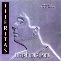 TIJERITAS - EL PERFIL DE SU...