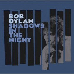 BOB DYLAN - SHADOWS IN THE...
