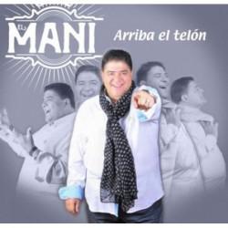 EL MANI - ARRIBA EL TELON...