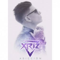 XRIZ - ADICCIÓN  Edición...