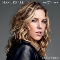 DIANA KRALL - WALLFLOWER...
