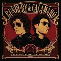 BUNBURY & CALAMARO - HIJOS...