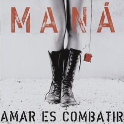 Mana - Amar es Combatir  (Cd)