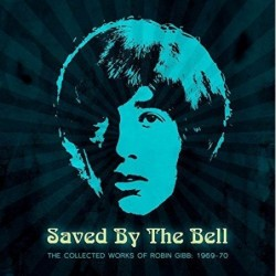ROBIN GIBB - SAVED BY THE...