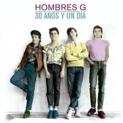 HOMBRES G - 30 AÑOS Y UN...