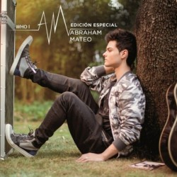 ABRAHAM MATEO - WHO I AM...