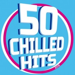 50 CHILLED HITS 2015 -...