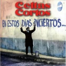 CELTAS CORTOS - EN ESTOS...