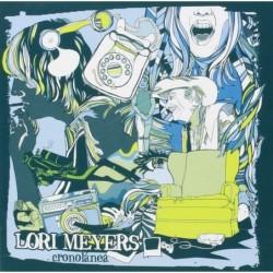 LORI MEYERS - CRONOLANEA  (Cd)