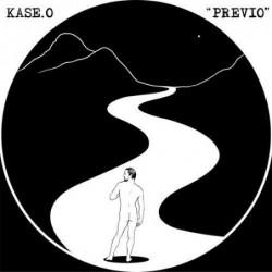 KASE O - PREVIO  (CdMaxi)